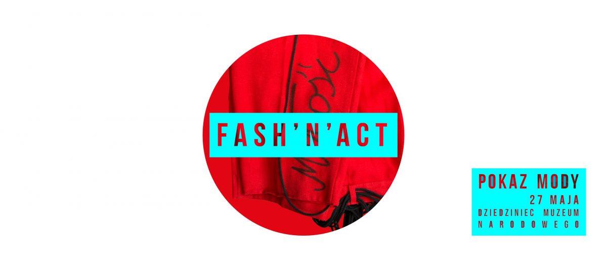 Fash'n'act – charytatywny pokaz mody