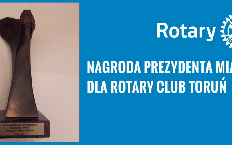 Nagrody Prezydenta Miasta dla Rotary Club Toruń