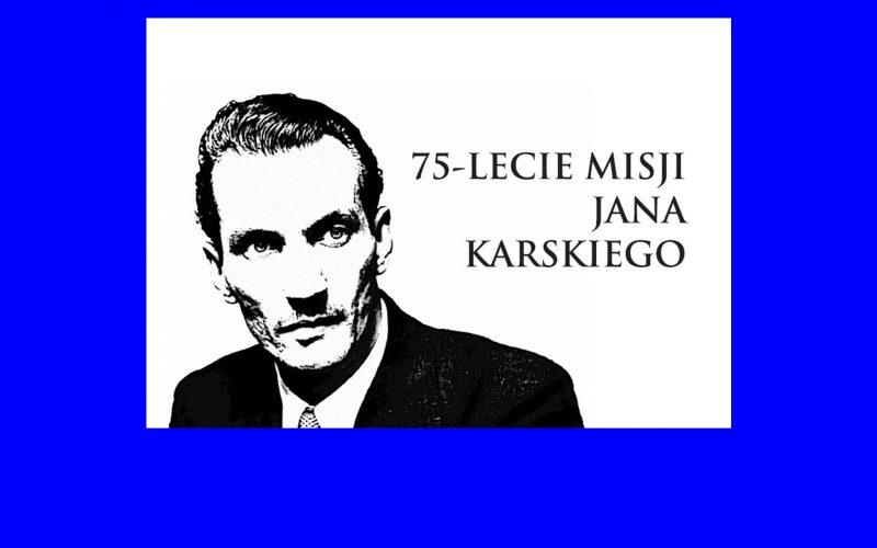 75 lecie misji Rotarianina Jana Karskiego