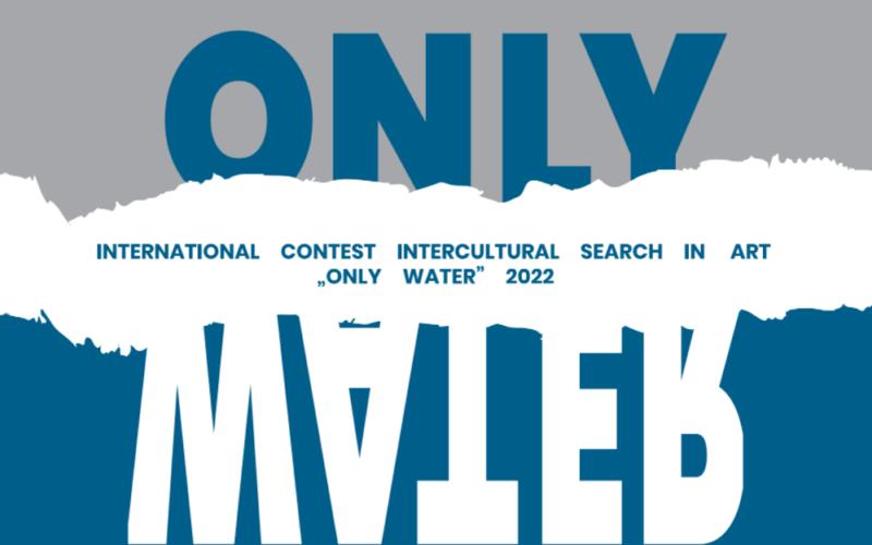 Międzynarodowy konkurs plastyczny Only Water